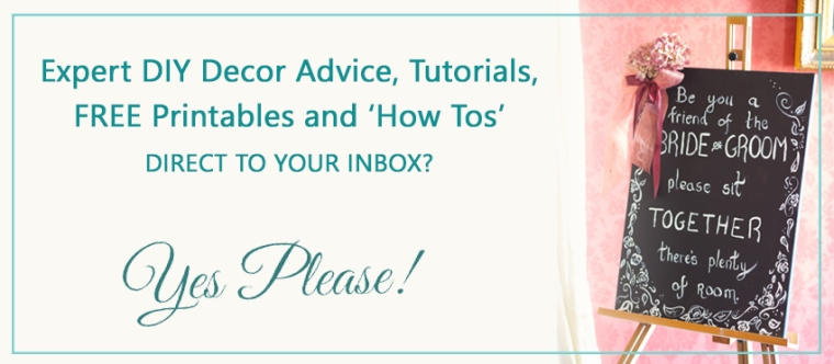 DIY Decor, Tutorials and How Tos - Subscribe To Our Mailing List