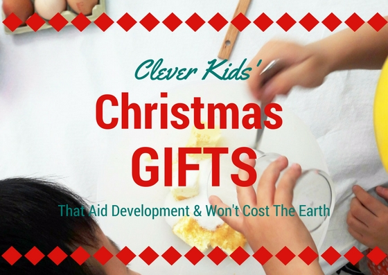 Clever kids' Christmas gifts that aid their development and won't cost the earth